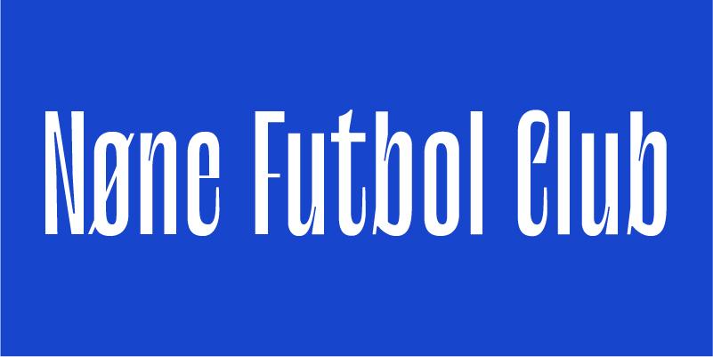 NØNE FUTBOL CLUB _ RISE & FALL