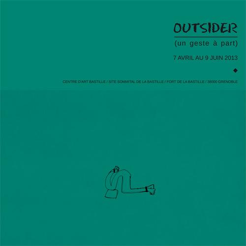 OUTSIDER (UN GESTE A PART)