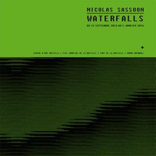 NICOLAS SASSOON _ WATERFALLS